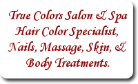 True Colors Salon & Spa